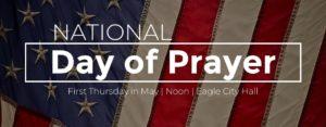 National Day of Prayer @ Eagle City Hall Flag Pole | Eagle | Idaho | United States