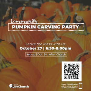 Community Pumpkin Party - Leave the Mess with Us @ Eagle LifeChurch | Eagle | Idaho | United States