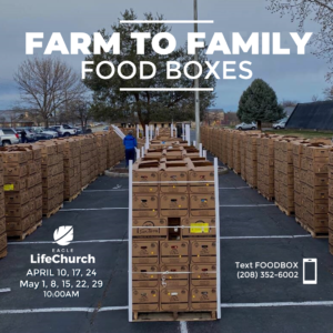Farm to Families Food Boxes @ Eagle LifeChurch Parking Lot